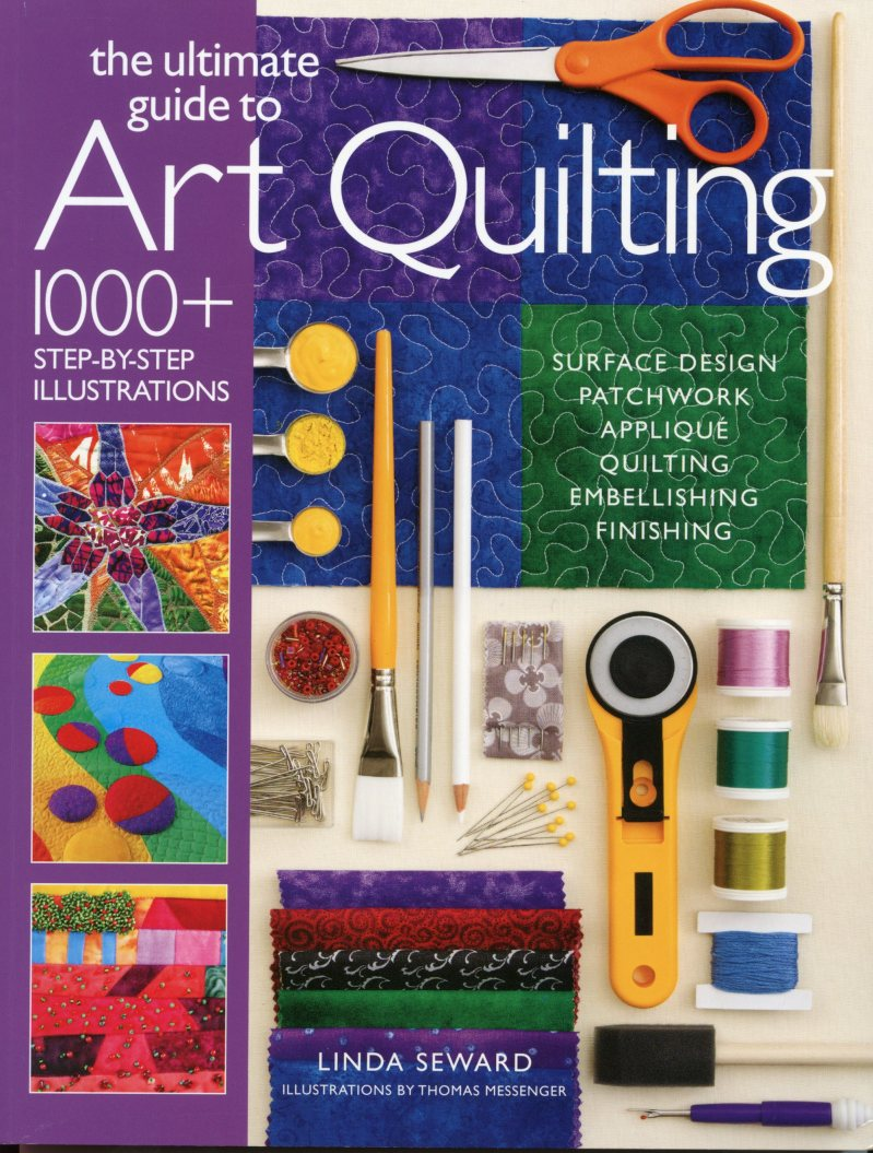 Ultimate Guide to Art Quilting