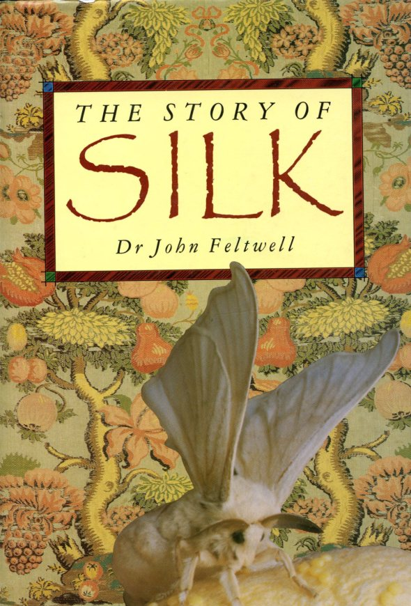 The Story of Silk by Dr. John Feltwell; St. Martin's Press, NY, 1990  ISBN 0-312-05772-5